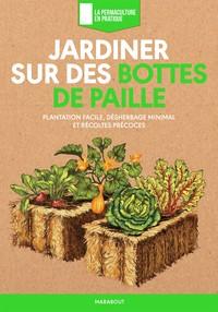JARDINER SUR DES BOTTES DE PAILLE