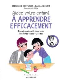 LE CABINET DES EMOTIONS : AIDEZ VOTRE ENFANT A APPRENDRE EFFICACEMENT - EXERCICES ET OUTILS POUR AVO