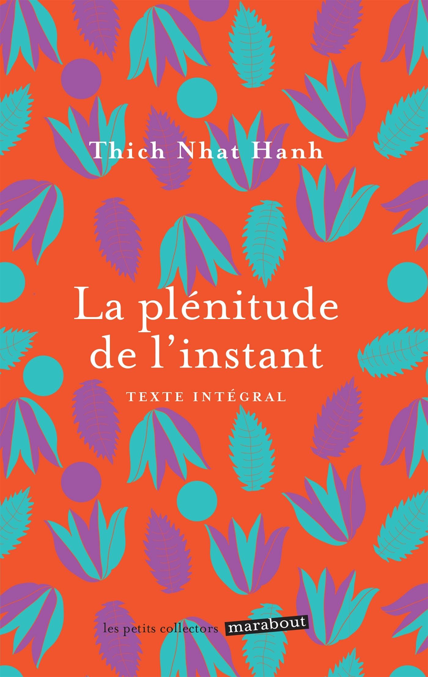 LA PLENITUDE DE L'INSTANT