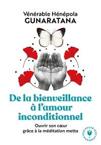 DE LA BIENVEILLANCE A L'AMOUR INCONDITIONNEL