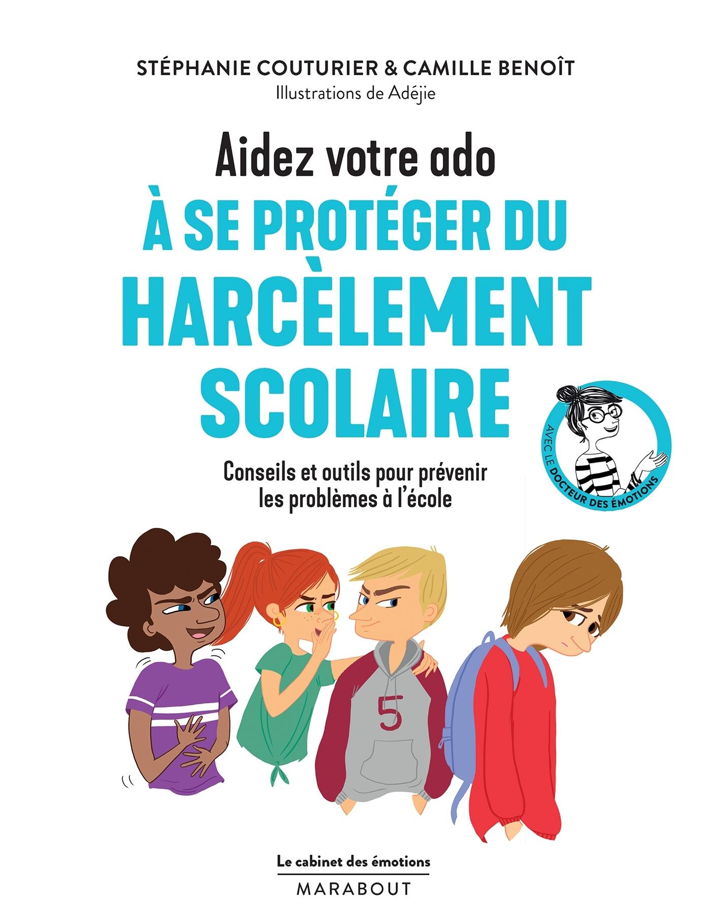LE CABINET DES EMOTIONS : AIDEZ VOTRE ADO A SE PROTEGER DU HARCELEMENT SCOLAIRE