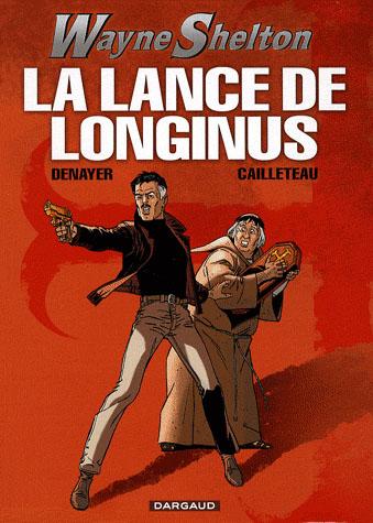 WAYNE SHELTON T7 LA LANCE DE LONGINUS