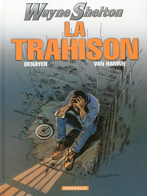 WAYNE SHELTON - T2 - LA TRAHISON