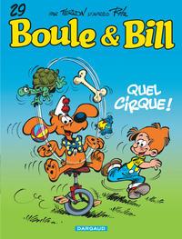 BOULE & BILL - T29 - QUEL CIRQUE !