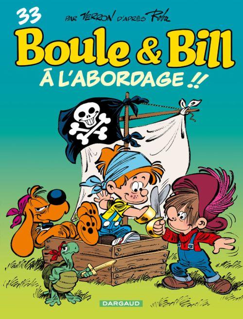 A L'ABORDAGE !! - BOULE & BILL - T33
