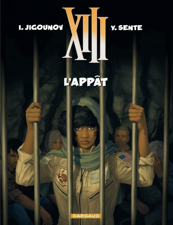 L'APPAT - TREIZE (XIII) - T21
