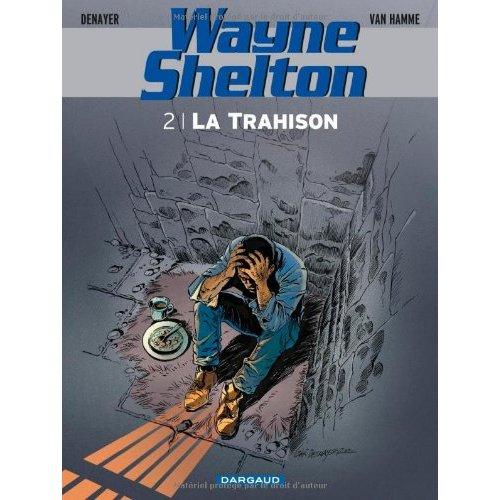 WAYNE SHELTON T2 LA TRAHISON