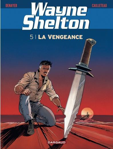 WAYNE SHELTON T5 LA VENGEANCE