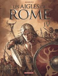 T4 - LES AIGLES DE ROME LIVRE IV
