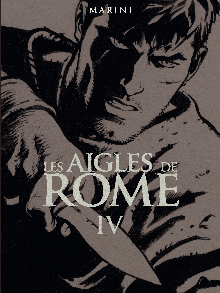 T4 - LES AIGLES DE ROME LIVRE IV (EDITION N/B) SOUPLE
