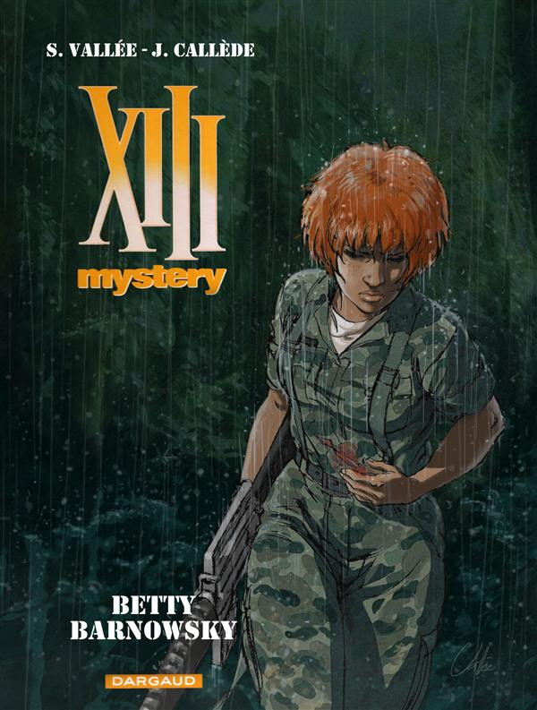 XIII MYSTERY T7 BETTY BARNOWSKY