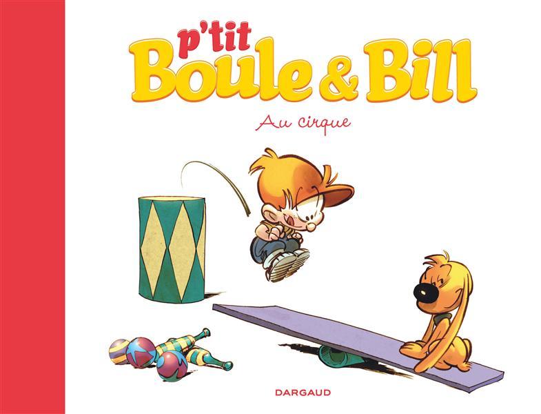P'TIT BOULE & BILL T6