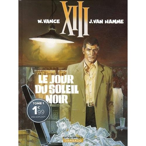 TREIZE (XIII) - T1 - LE JOUR DU SOLEIL NOIR EDITION SPECIALE