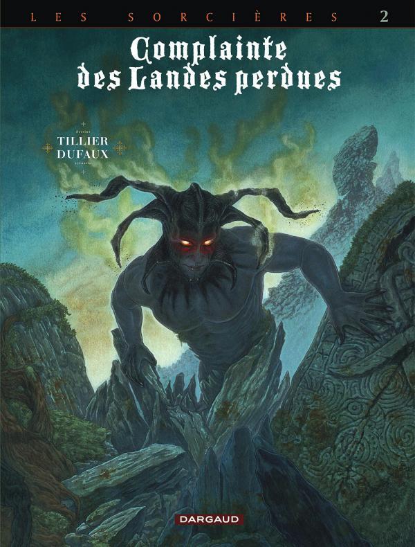 COMPLAINTE DES LANDES PERDUES - CYCLE 3 - TOME 2 - INFERNO - COMPLAINTE LANDE PERDUE CYCLE3