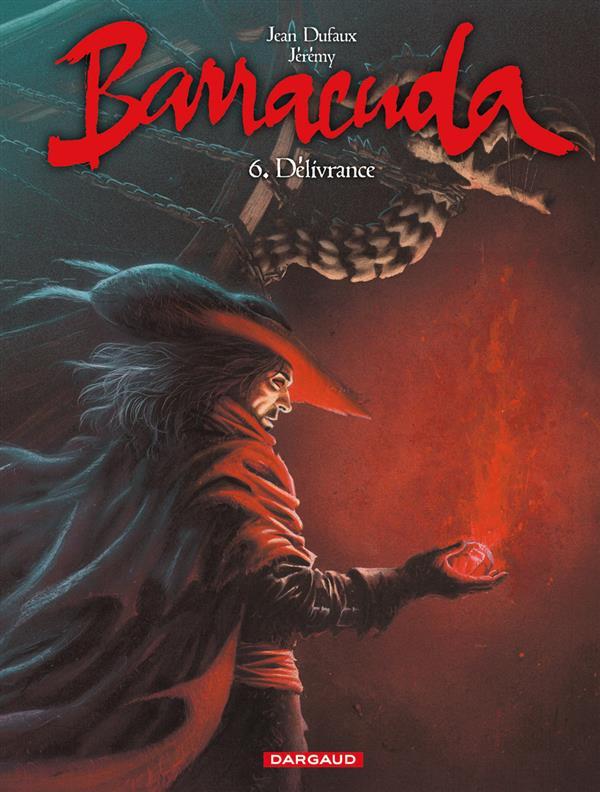 BARRACUDA - TOME 6 - DELIVRANCE
