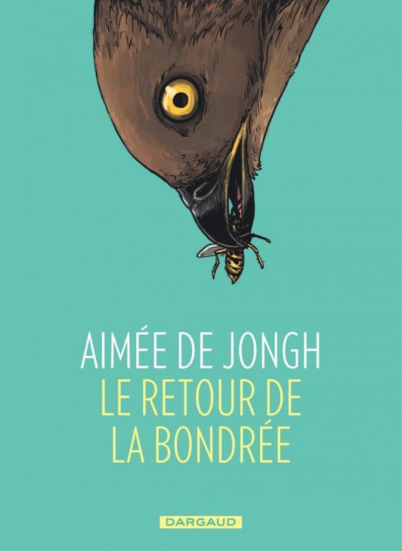 T1 - LE RETOUR DE LA BONDREE - ONE SHOT