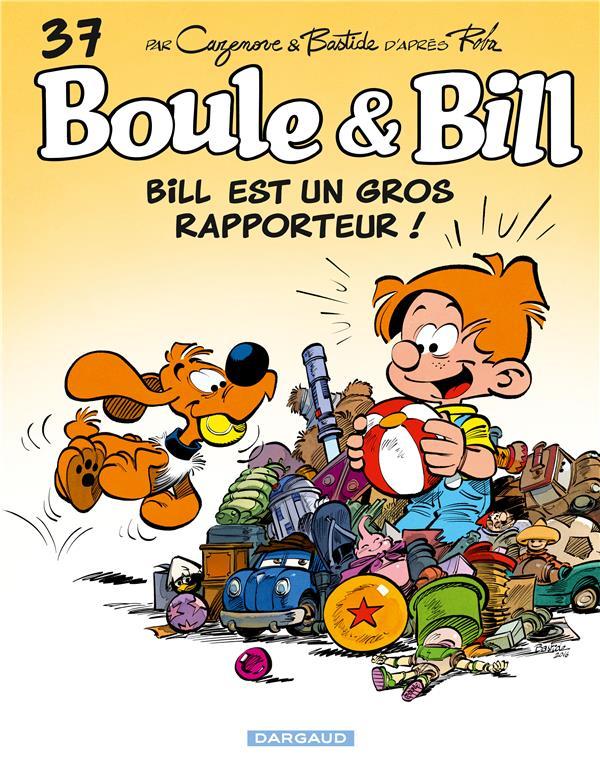 BOULE & BILL - T37 - BILL EST UN GROS RAPPORTEUR !