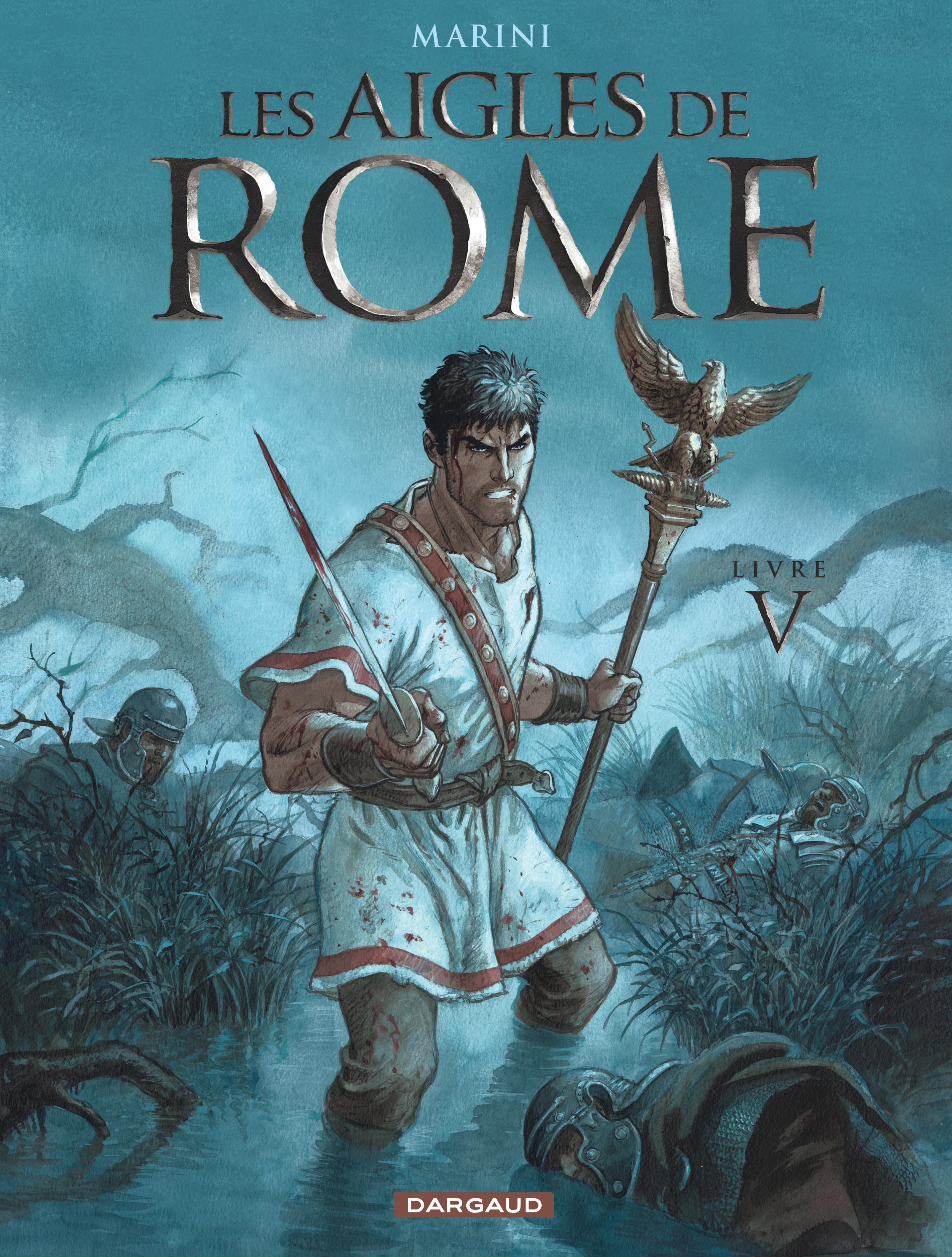 T5 - LES AIGLES DE ROME LIVRE V