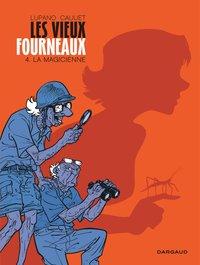 LA MAGICIENNE - LES VIEUX FOURNEAUX - T4