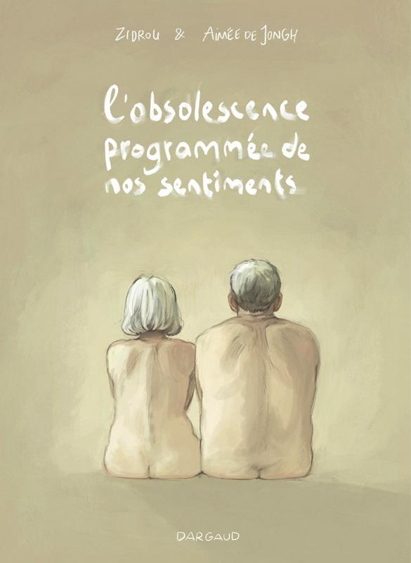 L'OBSOLESCENCE PROGRAMMEE - L'OBSOLESCENCE PROGRAMMEE DE NOS SENTIMENTS - TOME 0 - OBSOLESCENCE PROG