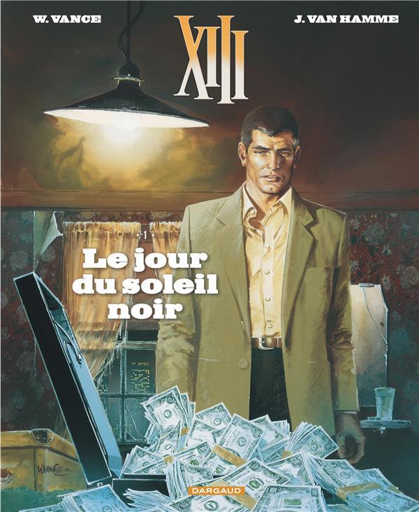 TREIZE (XIII) NOUVELLE EDITION T1 LE JOUR DU SOLEIL NOIR