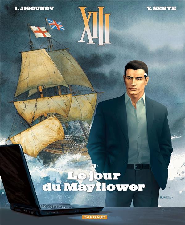 TREIZE (XIII) NOUVELLE EDITION T20 LE JOUR DU MAYFLOWER