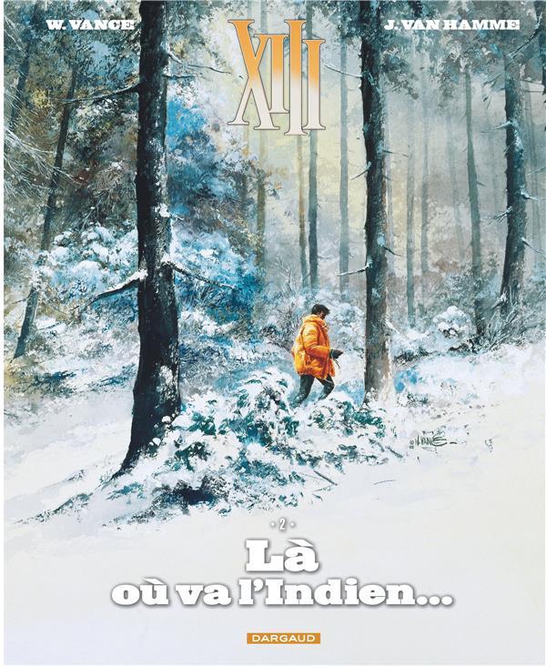 TREIZE (XIII) NOUVELLE EDITION T2 LA OU VA L'INDIEN