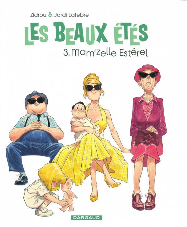 MAM'ZELLE ESTEREL - LES BEAUX ETES - T3