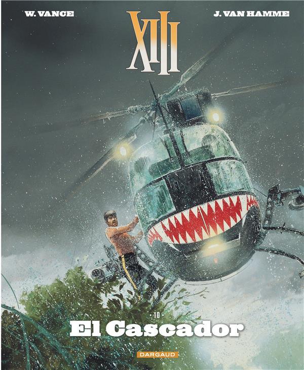 TREIZE (XIII) NOUVELLE EDITION - T10 - EL CASCADOR