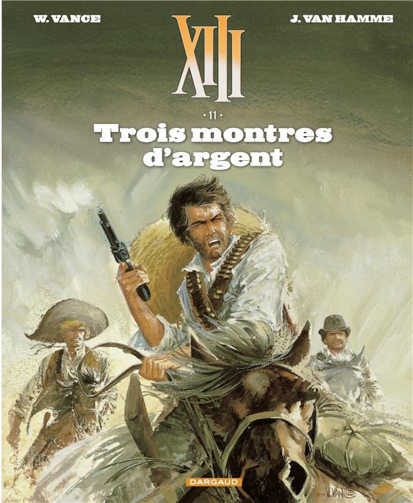 TREIZE (XIII) NOUVELLE EDITION T11 TROIS MONTRES D'ARGENT