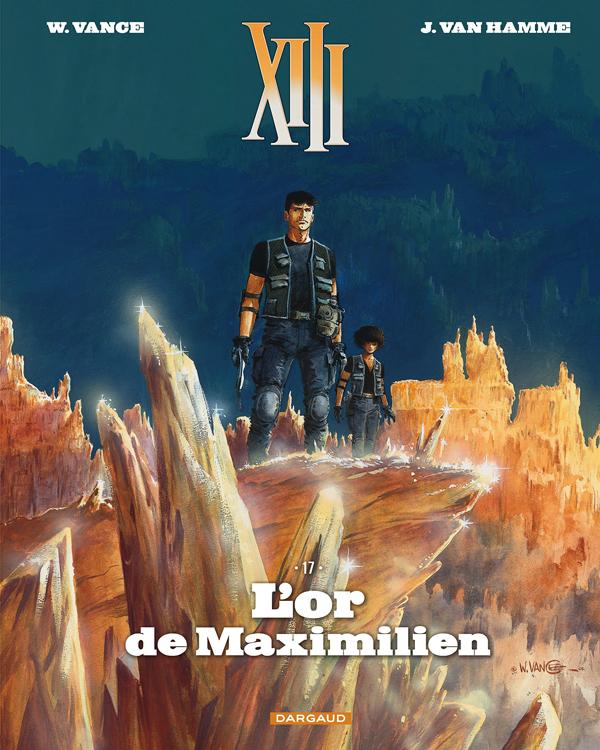 TREIZE (XIII) NOUVELLE EDITION T17 L'OR DE MAXIMILIEN