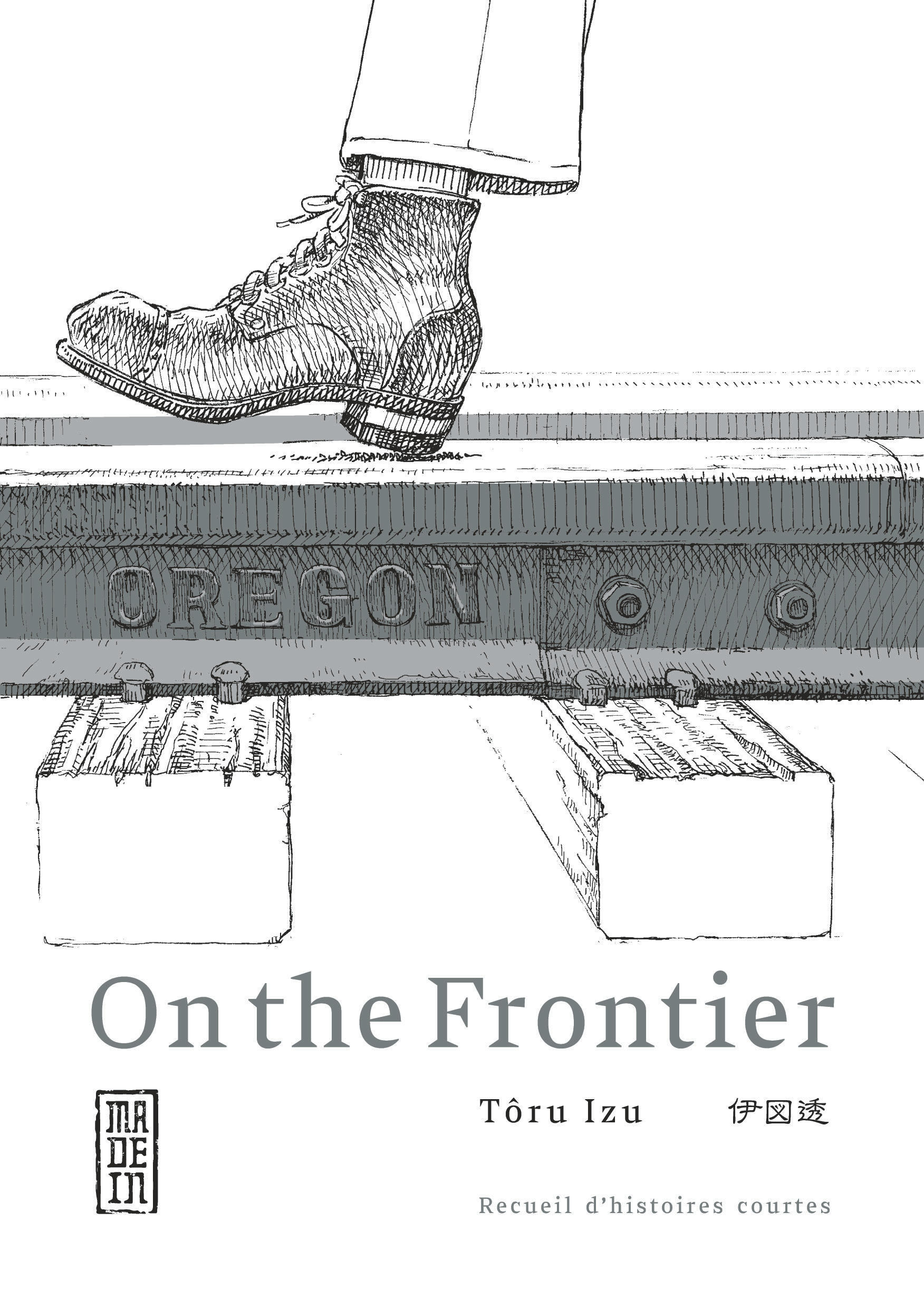 ON THE FRONTIER, TOME 0