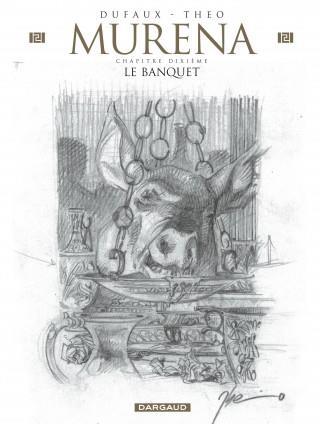 MURENA - T10 - LE BANQUET-EDITION CRAYONNEE