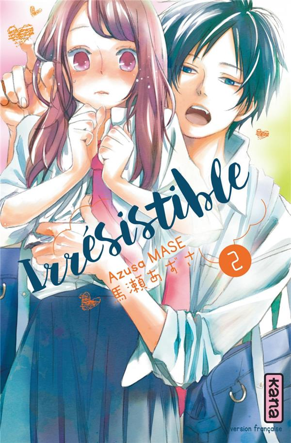 IRRESISTIBLE, TOME 2