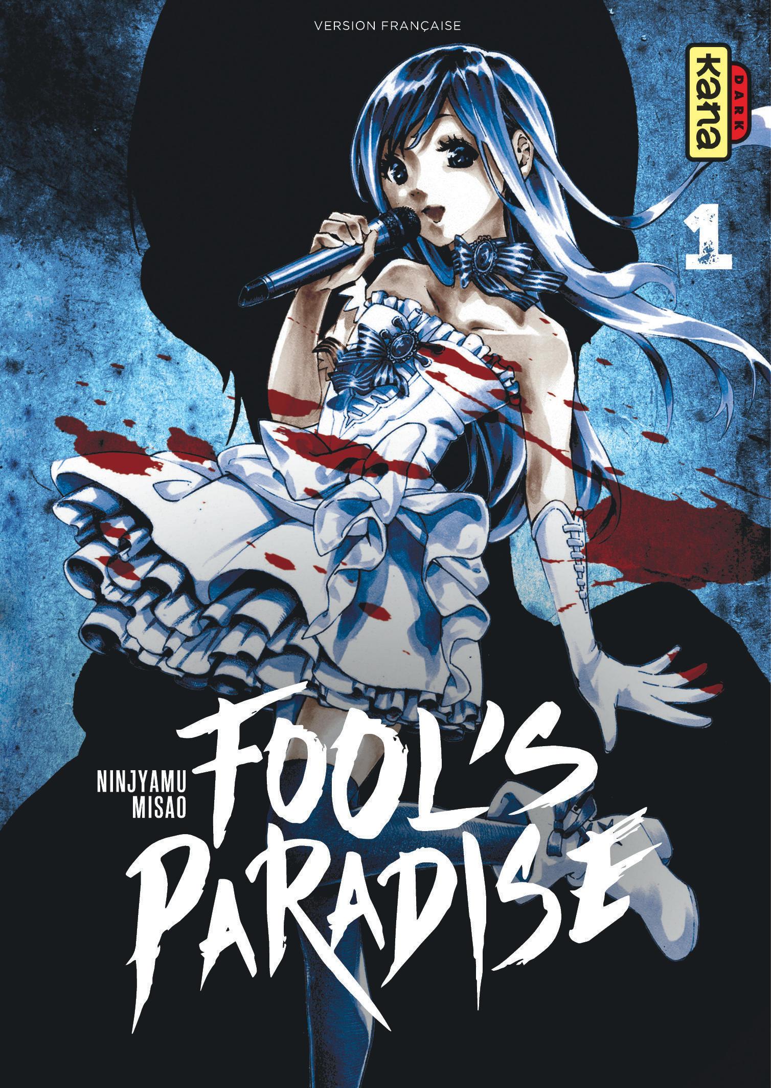 FOOL'S PARADISE, TOME 1