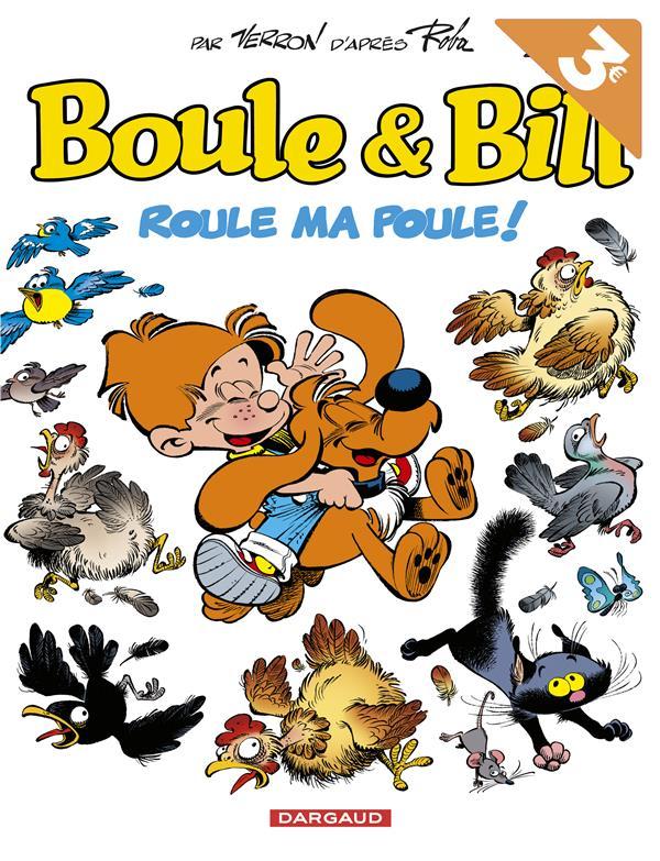 BOULE & BILL T35 BOULE & BILL - TOME 35 - ROULE MA POULE ! - OPE ETE 2018