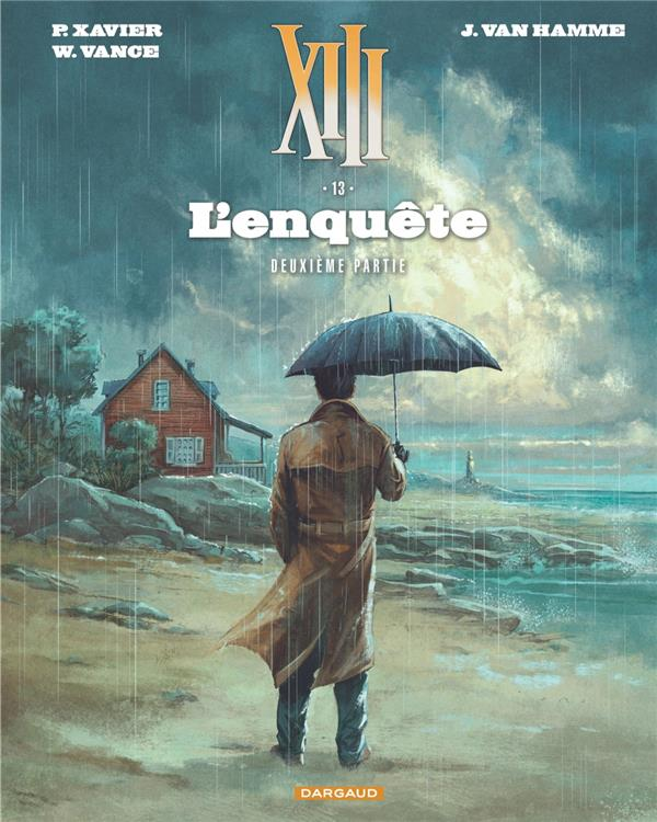 XIII - NOUVELLE COLLECTION - TOME 13 - L'ENQUETE - SUITE - TREIZE (XIII) NOUVELLE EDITION