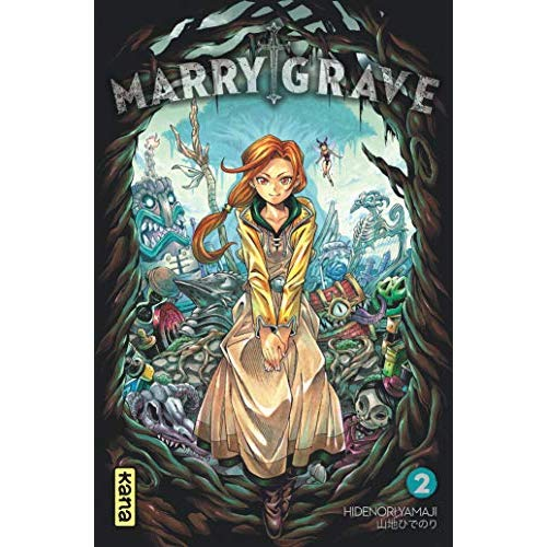 MARRY GRAVE, TOME 2