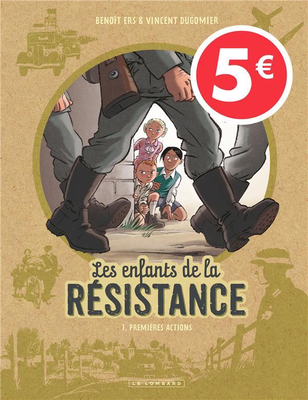 LES ENFANTS DE LA RESISTANCE - TOME 1 - LES ENFANTS DE LA RESISTANCE T1 5EUROS