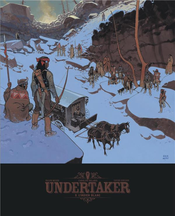 UNDERTAKER - TOME 5 - L'INDIEN BLANC / EDITION SPECIALE, BIBLIOPHILE