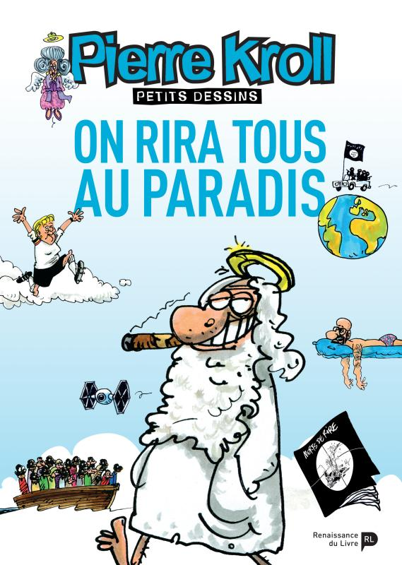 ON RIRA TOUS AU PARADIS
