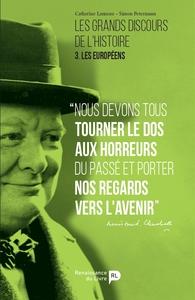 LES GRANDS DISCOURS DE L'HISTOIRE T3 - LES EUROPEENS