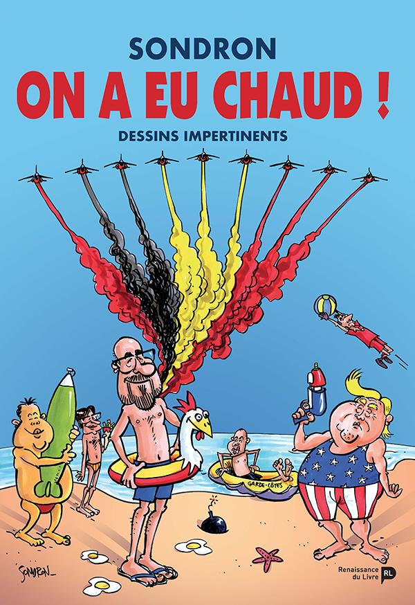 ON A EU CHAUD ! - DESSINS IMPERTINENTS VIII