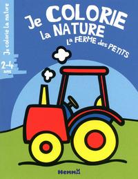JE COLORIE LA NATURE LA FERME DES PETITS (2-4 ANS) TRACTEUR
