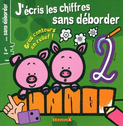 J'ECRIS LES CHIFFRES SS DEBORD