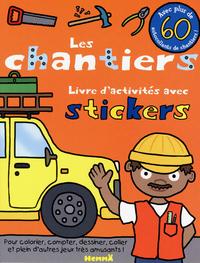 LES CHANTIERS - LIVRE D'ACTIVITES AVEC STICKERS