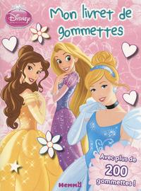DISNEY PRINCESSES MON LIVRET DE GOMMETTES (BELLE, TIANA, AURORE)