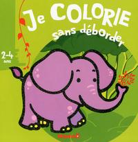 JE COLORIE SANS DEBORDER (2-4 ANS) (ANIMAUX SAUVAGES)