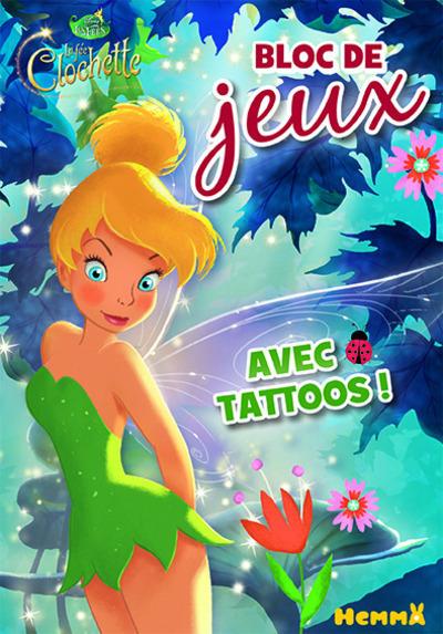 DISNEY LES FEES LA FEE CLOCHETTE BLOC DE JEUX AVEC TATTOOS !