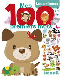 MES 100 PREMIERS MOTS LES ANIMAUX